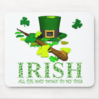 Irish, All the Way Down to My Toes. Mouse Pad