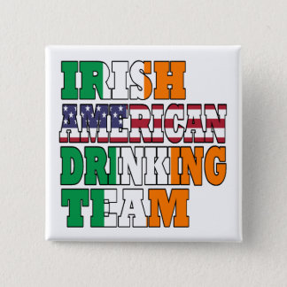 Irish American Drinking Team Pinback Button