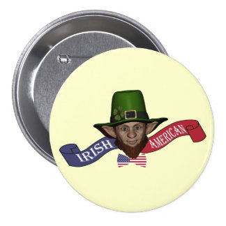 Irish American  funny patriotic Pinback Button