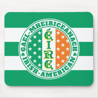 Irish American Pride - Éire Flag with Gaelic Text Mouse Pad