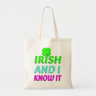 Irish and I Know It Budget Tote Bag