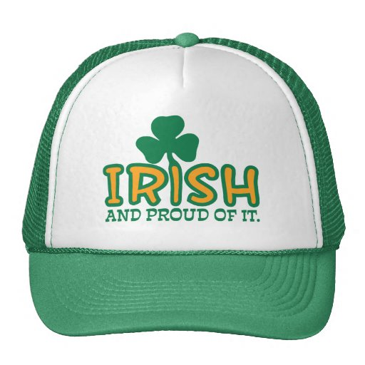 Irish and Proud of It Trucker Hat