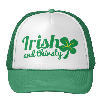 IRISH and THIRSTY St patricks day drinking product Trucker Hat