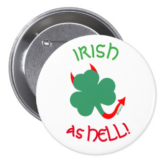 Irish As Hell Shamrock with Devil Horns Button