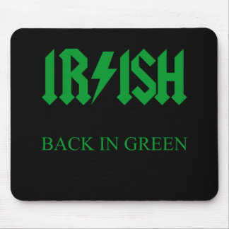 IRISH - BACK IN GREEN MOUSE PAD