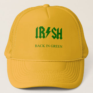 IRISH - BACK IN GREEN TRUCKER HAT