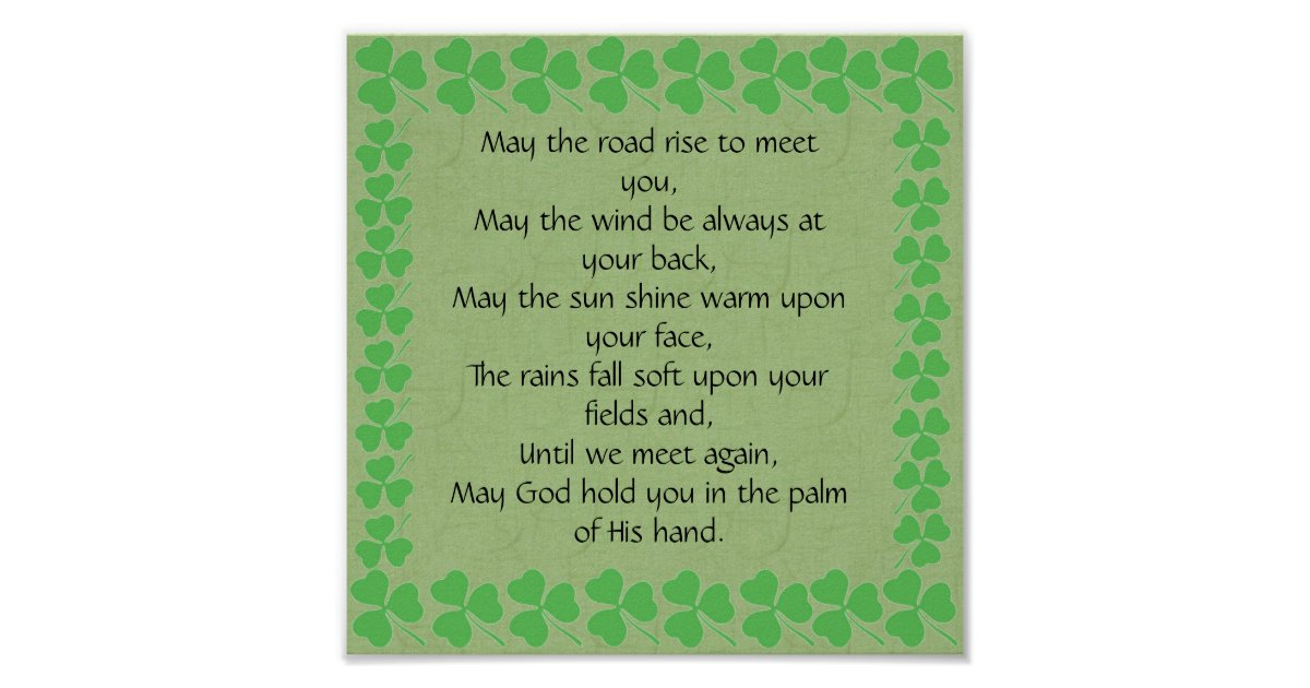 Irish Blessing-May the road rise to meet you Poster | Zazzle
