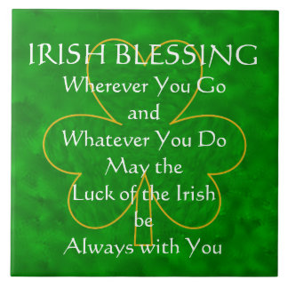 """Irish Blessing - """"Wherever You Go"""" Tile"""