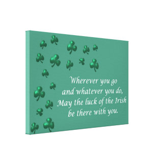 Irish blessing with shamrock St. Patrick's Day Canvas Print