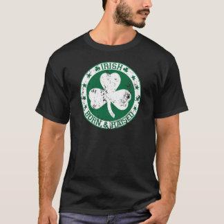 Irish born raised.png T-Shirt