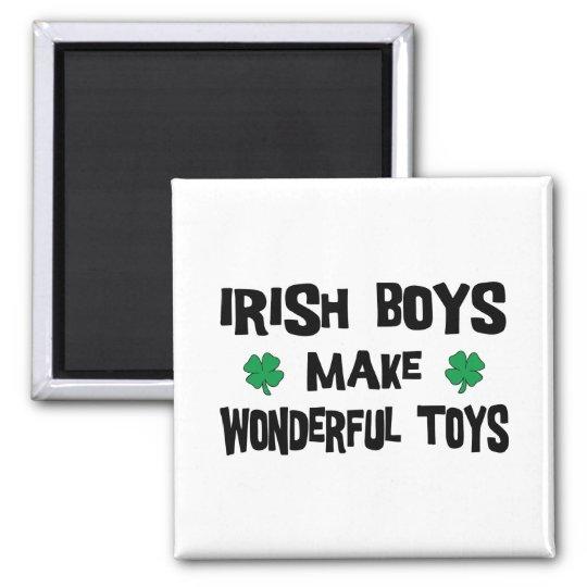 Irish Boys Make Wonderful Toys Magnet