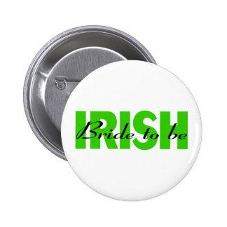 Irish Bride To Be Button