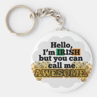 Irish, but call me Awesome Basic Round Button Keychain