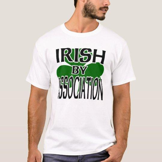 Irish By Association With Shamrock T-Shirt