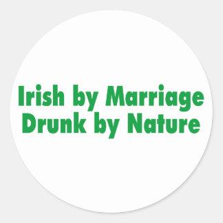 Irish by Marriage Drunk by Nature Classic Round Sticker