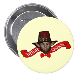 Irish Canadian funny patriotic Pinback Button