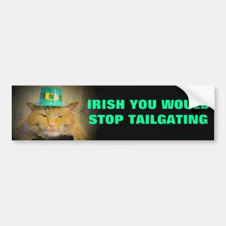 Irish Cat Wishes for no more tailgaters Bumper Sticker