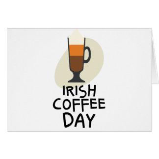 Irish Coffee Day - Appreciation Day Card