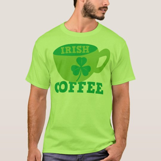 IRISH COFFEE with cup and shamrock for ST PATRICKS T-Shirt