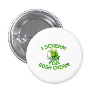Irish Cream I Scream 1 Inch Round Button