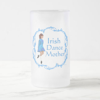 Irish Dance Mother - Blue Frosted Glass Beer Mug