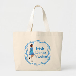 Irish Dance Mother - Blue Large Tote Bag
