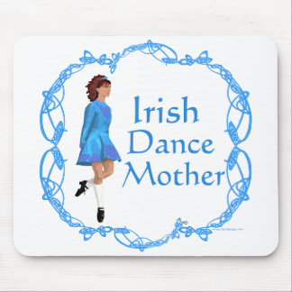 Irish Dance Mother - Blue Mouse Pad