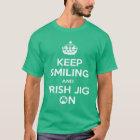 Irish Dancing, Irish Dancer's, Jig On T-Shirt