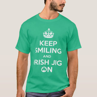 Irish Dancing, Irish Dancer's, Jig On T-Shirt