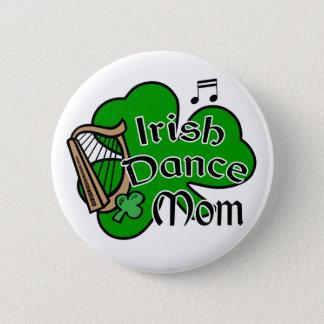 Irish Dancing Mom Badge Button