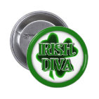 IRISH DIVA St. Patrick's Day Shamrock Pinback Buttons