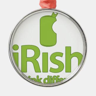iRish... Drink Different! Metal Ornament