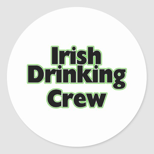 Irish Drinking Crew Round Stickers