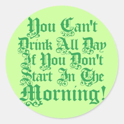 Irish Drinking Humor Round Sticker