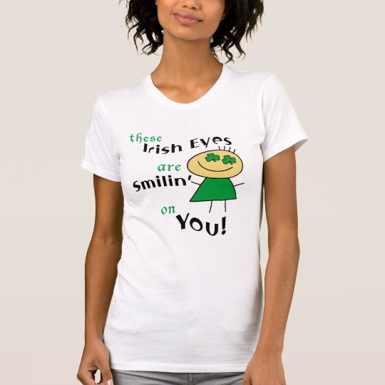 Irish Eyes are Smiling T-shirts