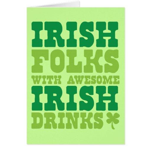 IRISH FOLKS WITH AWESOME IRISH DRINKS CARD