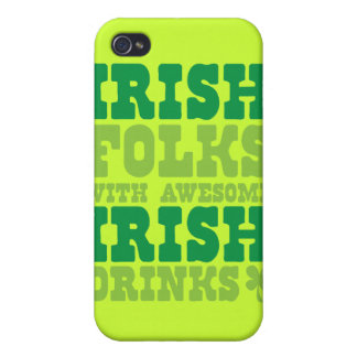 IRISH FOLKS WITH AWESOME IRISH DRINKS COVERS FOR iPhone 4