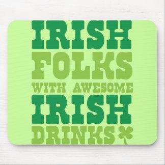 IRISH FOLKS WITH AWESOME IRISH DRINKS MOUSE PAD