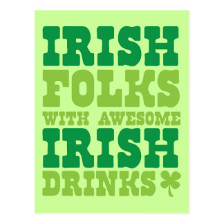 IRISH FOLKS WITH AWESOME IRISH DRINKS POSTCARD