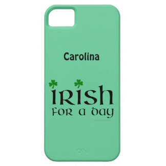 Irish for a Day Funny St Patricks iphone 5g Skin iPhone SE/5/5s Case