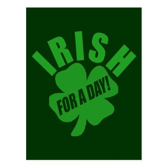Irish For A Day! Postcard