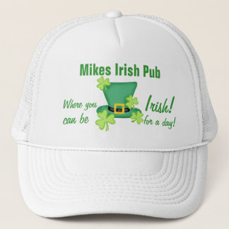 Irish for a Day St. Patrick's Day Business Promote Trucker Hat