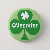 Irish For A Day St. Patrick's Day Party Name Tags Button