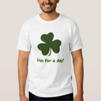 Irish for a day! T-Shirt