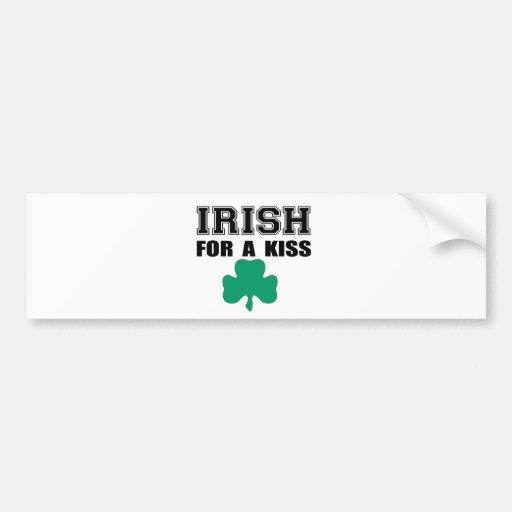 Irish for a Kiss- St. Patricks Day Car Bumper Sticker