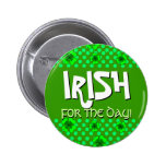 Irish for the Day Shamrocks and Dots Button