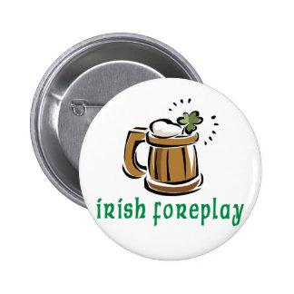 Irish Foreplay Gift 2 Inch Round Button