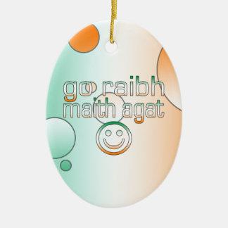 Irish Gaelic Gifts Thank You / Go Raibh Maith Agat Christmas Ornament