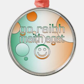 Irish Gaelic Gifts Thank You / Go Raibh Maith Agat Ornament