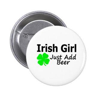 Irish Girl Just Add Beer 2 Inch Round Button